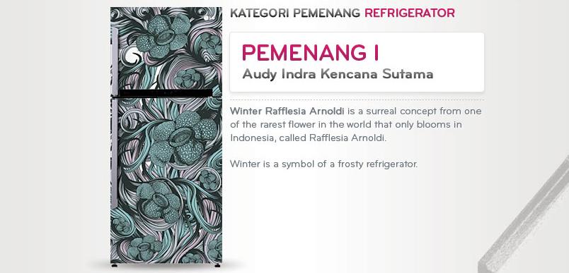 Pemenang I LG Design Competition Kategori Lemari Pendingin - Audy Indra Kencana Sutama