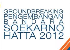 ground-breaking-soekarno-hatta