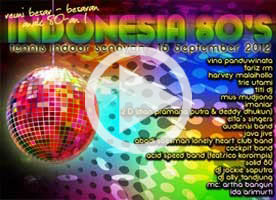 Video Liputan Indonesia 80's di Channel YouTube Acara-Event.com