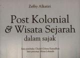 post-kolonial-dan-wisata-sejarah
