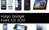 harga gadget event ics 2013