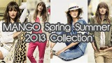 MANGO Spring Summer 2013 Collection