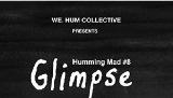 Humming Mad GLIMPSE
