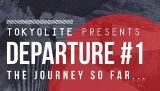 TOKYOLITE Presents  DEPARTURE