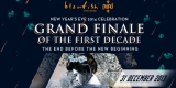 GRAND FINALE OF THE FIRST DECADE