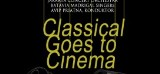 Konser Musik Klasik – Classical Goes To Cinema