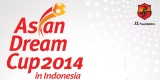 Asian Dream Cup 2014 in Indonesia