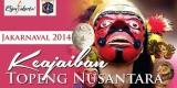 JAKARNAVAL 2014 Hadirkan Keajaiban Topeng Nusantara