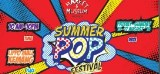 Market and Museum – Summer Pop Festival