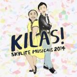 Skylite Musicals 2014: KILAS! adalah drama musikal yang dipentaskan