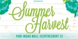 Bazaar Addict – Summer Harvest at Mall Puri Indah
