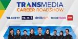 Transmedia Gelar Career Roadshow di 5 kota besar