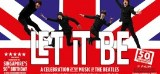 Let It Be – The Beatles 50th Anniversary Musical