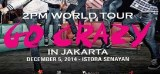 2PM WORLD TOUR GO CRAZY IN JAKARTA