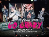 2PM WORLD TOUR GO CRAZY IN JAKARTA
