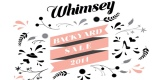 Whimsey – Backyard Sale 2014