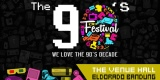 "The 90's Festival ""We Love The 90's Decade"""