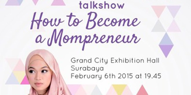 Talkshow How to Become a Mompreneur with Ghaida Tsurayya