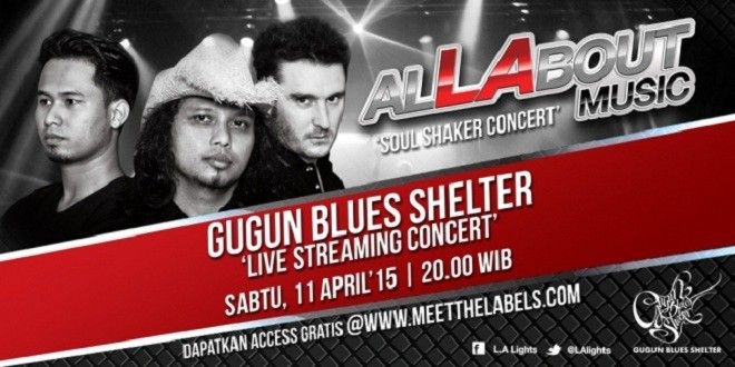 Gugun Blues Shelter Live Streaming Concert