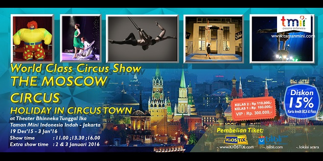 The Moscow Circus at TMII