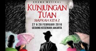 Drama Musikal 'Kunjungan Tuan'