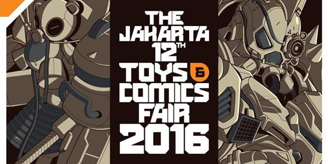 The Jakarta 12th Toys & Comics Fair 2016