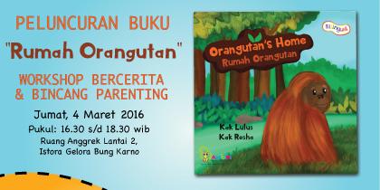 Peluncuran Buku Rumah Orangutan