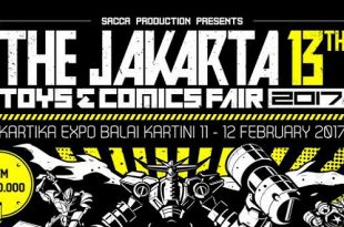 Jakarta Toys and Comics Fair 2017 Bakal Makin Heboh