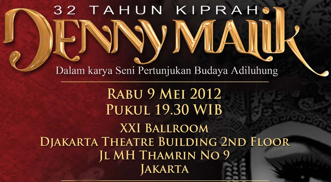 32 Tahun Kiprah Denny Malik