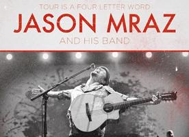"""Jason Mraz - """"Tour Is A Four Letter Word"""""""
