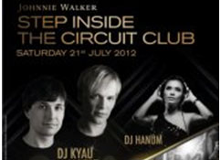 "Jhonnie Walker - ""step inside the circuit club"""