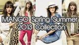 MANGO Spring Summer 2013 Collection