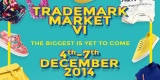 Trademark Market VI – The biggest is yet to come