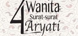 4 Wanita: Surat-Surat Aryati Persembahan Para Wanita Indonesia