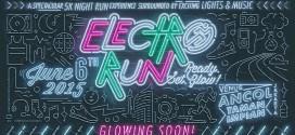 Persiapkan Diri Kalian Dalam Electro Run 2015 – Ready Set Glow