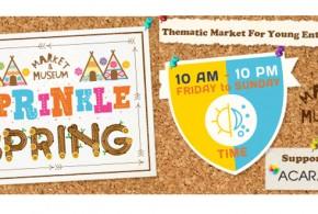 Market & Museum Ke-12 Angkat Tema Sprinkle Spring