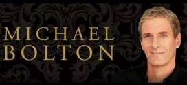 Kembalikan Kenangan Manis Bersama Michael Bolton