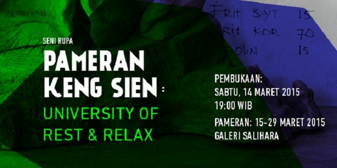 Pameran Keng Sien University of Rest & Relax