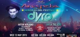 Angela Senoras Del Festival Presents DYRO