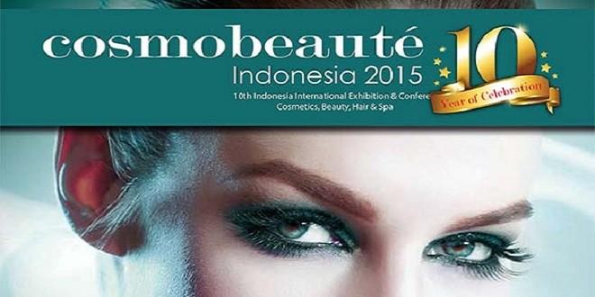 Nantikan Pameran Cosmobeaute Indonesia 2015 Bulan Oktober