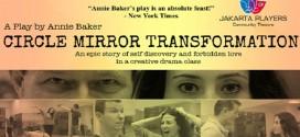 The Jakarta Players Presents Circle Mirror Transformation
