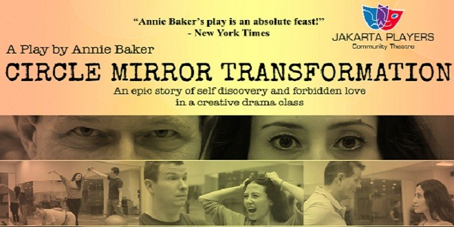 The Jakarta Players Presents Circle Mirror Transformation