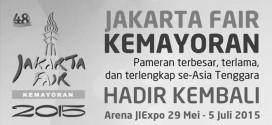Jakarta Fair Kemayoran 2015 Meriahkan Hut Kota Jakarta ke-488