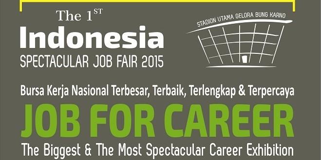 The 1st Indonesia Spectacular Job Fair 2015