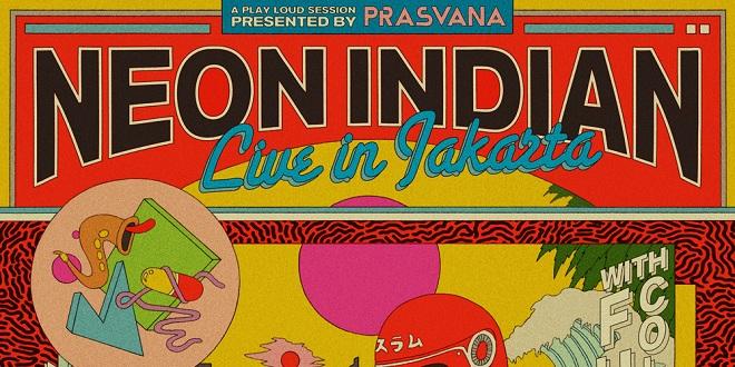 Neon Indian Jakarta 2015