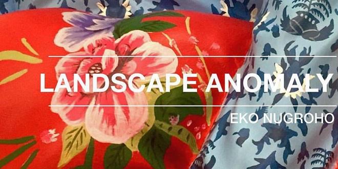 Eko Nugroho - Landscape Anomali